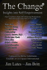 The Change 8. Insights Into Self-empowerment