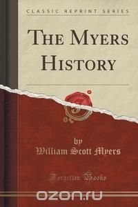The Myers History (Classic Reprint)