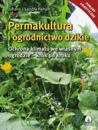 Permakultura i ogrodnictwo dzikie