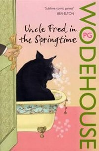 Uncle Fred In The Springtime