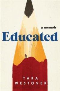 Educated. A memoir