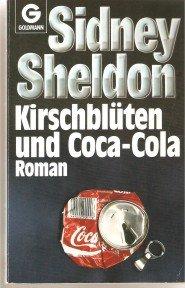 Kirschblueten und Coca-Cola, Sidney Sheldon
