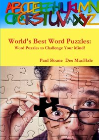 World's Best Word Puzzles. Word Puzzles to Challenge Your Mind!