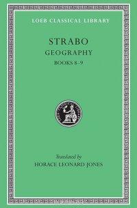Geography: Books 8 & 9 L196 V 4 (Trans. Jones) (Greek)