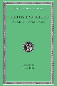 Against the Logicians L291 V 2 (Trans. Bury) (Greek)