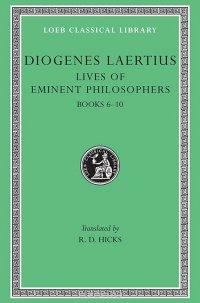 Lives of Eminent Philosophers Books VI–X L185 V 2 (Trans. Hicks)(Greek)