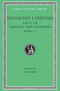 Lives of Eminent Philosophers – Books I–V L184 V 1 (Trans. Hicks)(Greek)