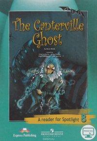 The Canterville Ghost: A Reader for Spotlight 8 / Кентервильское приведение. 8 класс. Книга для чтения