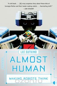 Almost Human – Making Robots Think