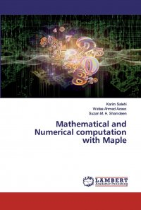 Mathematical and Numerical computation with Maple