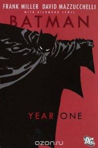 Batman: Year One. Frank Miller, Writer