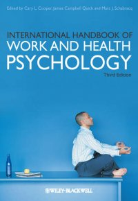 International Handbook of Work and Health Psychology
