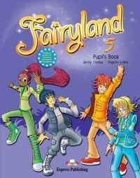Fairyland 5. Pupil's Book