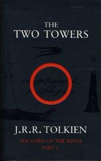 The Two Towers: The Lord of the Rings: Part 2