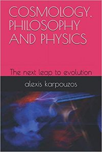 COSMOLOGY, PHILOSOPHY AND PHYSICS