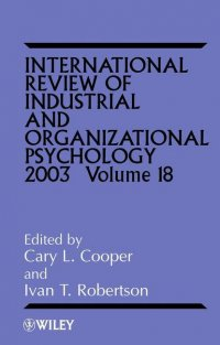 International Review of Industrial and Organizational Psychology, 2003 Volume 18