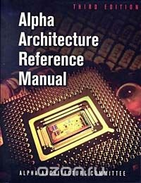 Alpha Architecture Reference Manual, Third Edition (HP Technologies)