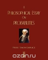 a philosophical essay on probabilities epub Writing a philosophical essay on probabilities in: popular topics if you are a math student or the philosophy major it is very likely that you will be assigned to compose a philosophical essay on probabilities.