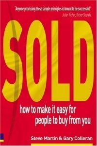 Sold! How to Make it Easy for People to Buy from You