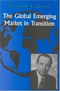 The Global Emerging Market in Transition: Articles, Forecasts, and Studies, 1973-2003