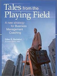 Tales from the Playing Field: A New Strategy for Business Management Coaching