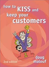 How to KISS and Keep Your Customers