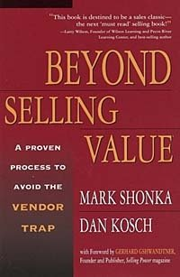 Beyond Selling Value: A Proven Process to Avoid the Vendor Trap