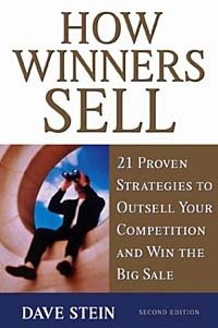 How Winners Sell: 21 Proven Strategies to Outsell Your Competition and Win the Big Sale, Second Edition