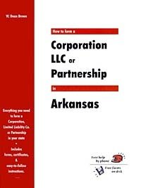 How to Form a Corporation, LLC or Partnership in Arkansas (QuickStart)