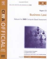 Business Law : For 2005 Exams (CIMA Study Systems Certificate Level 2005)