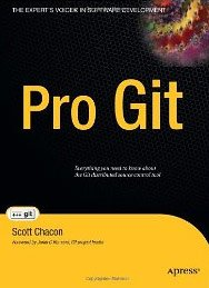 Pro Git (Expert's Voice in Software Development)