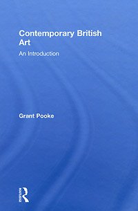 Contemporary British Art: An Introduction