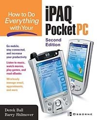 How to Do Everything with Your iPAQ Pocket PC (How to Do Everything)