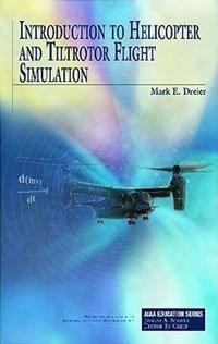 Introduction to Helicopter and Tiltrotor Simulation