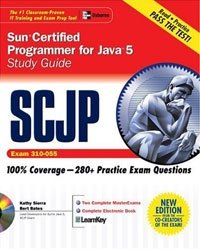 SCJP Sun Certified Programmer for Java 5 Study Guide (Exam 310-055) (Certification Press Study Guides)