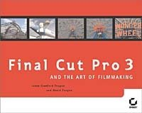 Final Cut Pro 3 and the Art of Filmmaking