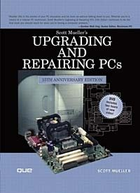 Upgrading and Repairing PCs, 15th Edition