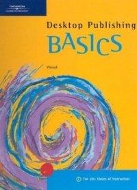 Desktop Publishing BASICS (Basics)