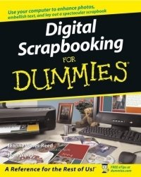 Digital Scrapbooking For Dummies (For Dummies (Computer/Tech))