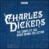 Charles Dickens BBC Radio Drama Collection