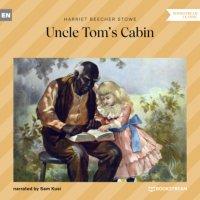 Uncle Tom's Cabin (Unabridged)