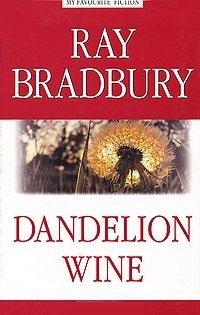 Dandelion Wine / Вино из одуванчиков