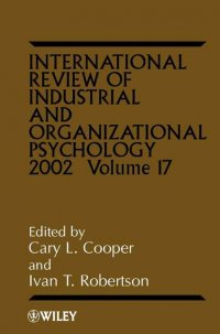 International Review of Industrial and Organizational Psychology, 2002 Volume 17