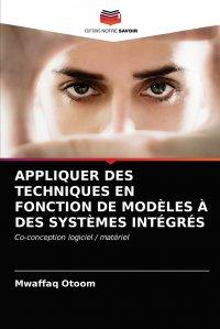 APPLIQUER DES TECHNIQUES EN FONCTION DE MODELES A DES SYSTEMES INTEGRES