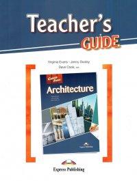 Architecture. Teacher's Guide. Книга для учителя