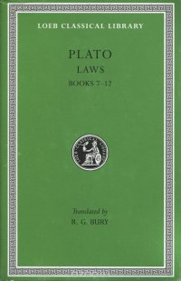 Plato: Laws: Books 7-12