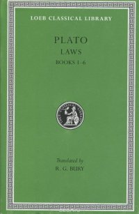 Plato: Laws: Books 1-6