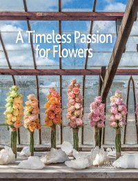 A Timeless Passion for Flowers