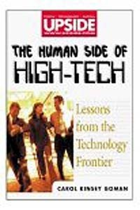 The Human Side of High-Tech: Lessons from the Technology Frontier, Carol Kinsey Goman