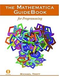 The Mathematica Guidebook for Programming (+ DVD-ROM)